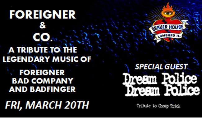 Foreigner and Cheap Trick Tribute Night  at Brauer House