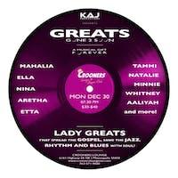 Greats Gone 2 Soon: Lady Greats Encore