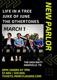 New Parlor w/ Life in a Tree, Juke of June, and The Othertones