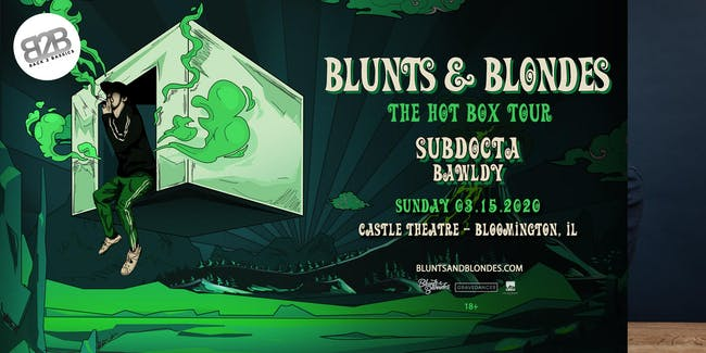 Back 2 Bassics with Blunts & Blondes- The Hot Box Tour