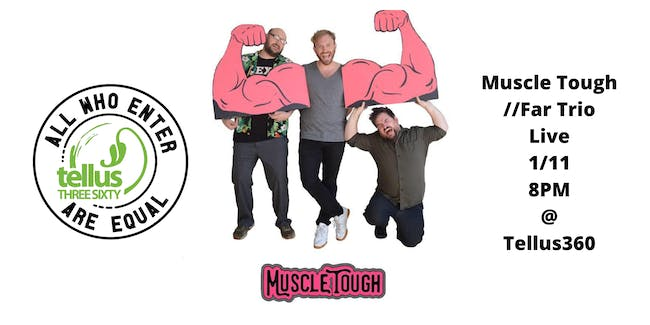Muscle Tough // Far Trio