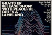 Gratis *EP Release Show*