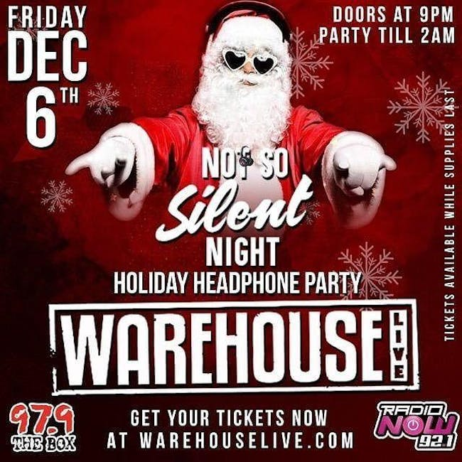 NOT SO SILENT NIGHT HEADPHONE PARTY