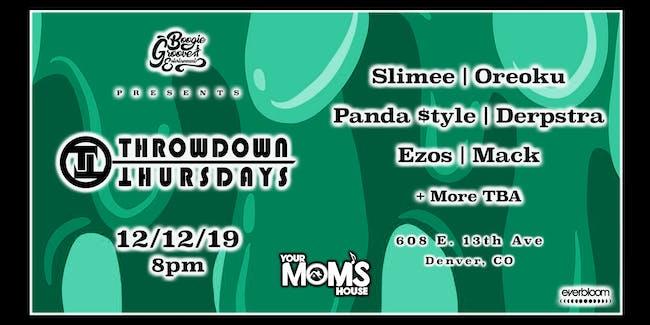 Throwdown Thursdays: Slimee | Oreoku | Panda $tyle | Derpstra | Ezos| Mack