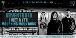 Adventurer, I Met A Yeti, Mourning Mountains