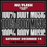 NU/FLESH: 100% BODY MUSIC