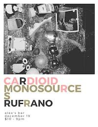 Cardioid + Monosources + Rufrano