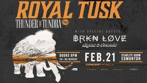 Royal Tusk w/guests Brkn Love, Sights and Sounds & Norell