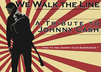 We Walk the Line: A Johnny Cash Tribute