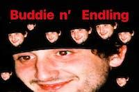 Buddie / Endling / Sham Kurd