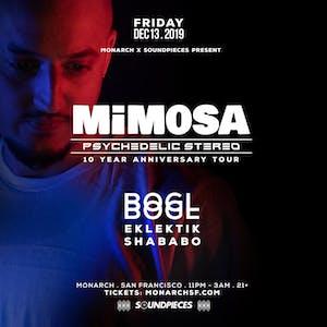 Monarch & Soundpieces present: MIMOSA & BOGL