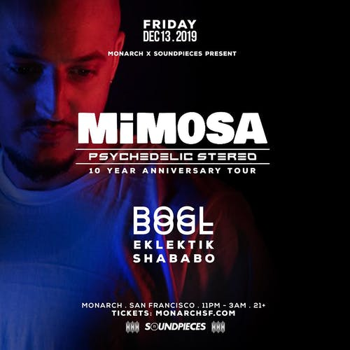Monarch & Soundpieces present: MIMOSA & BOGL