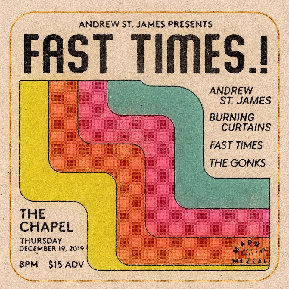FAST TIMES.! with Andrew St. James & Friends