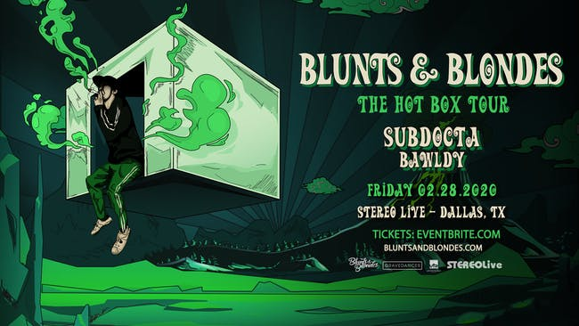 Blunts & Blondes - Hot Box Tour - Stereo Live Dallas