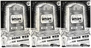 The Whips (Last Show) & Dark Web (Tape Release)