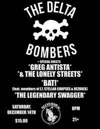 Delta Bombers + Greg Antista & The Lonely Streets + Bat! + more!