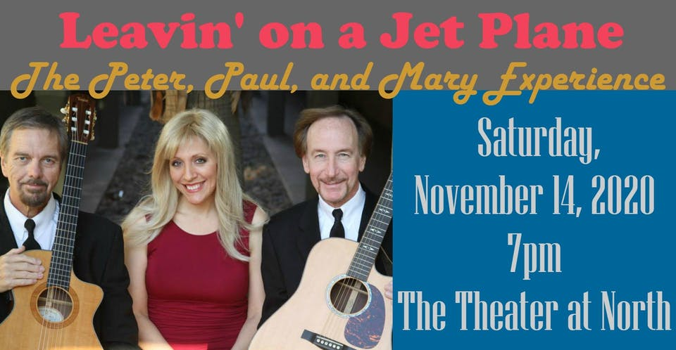 Leavin on a Jet Plane: The Peter, Paul, and Mary Experience