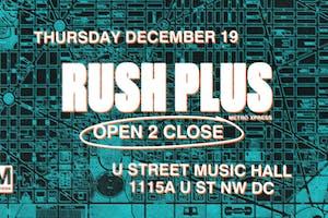 Rush Plus