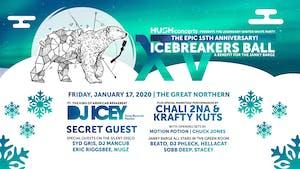 15th Anniv Icebreaker's Ball w/DJ Icey Chali 2na Krafty Kuts +Secret Guest