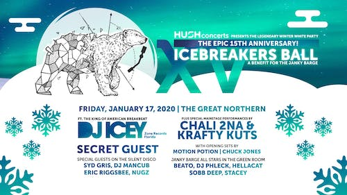 15th Anniv Icebreaker's Ball w/DJ Icey Chali 2na Krafty Kuts +Secret Guest