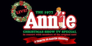 THE 1977 ANNIE CHRISTMAS SHOW TV SPECIAL: LIVE! In Concert