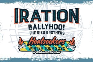 IRATION's Heatseekers Winter Tour wsg Ballyhoo!, Iya Terra, & Rise Brothers