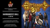 Hairbanger's Ball at BHouse LIVE