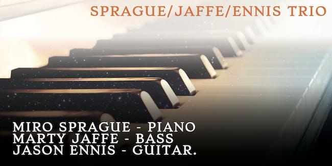 Sprague/Jaffe/Ennis Trio