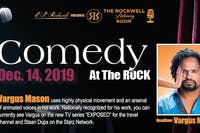 """Vargus Mason Live! Comedy At The Rock """"The Rockwell Listening Room"""""""
