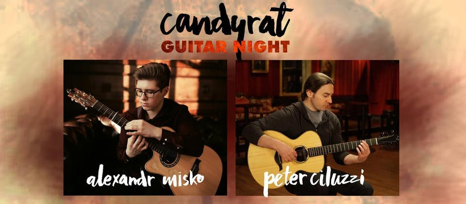 Candyrat Guitar Night Presents Alexandr Misko & Peter Ciluzzi
