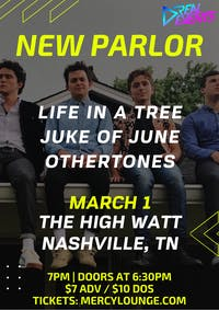 New Parlor w/ Life in a Tree, Juke of June, and Othertones