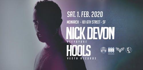 Nick Devon & Hools: Life Sounds Better x Monarch