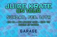 Juice Krate on Tour