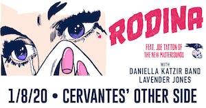 Rodina ft. Joe Tatton (New Mastersounds) w/ Daniella Katzir, Lavender Jones