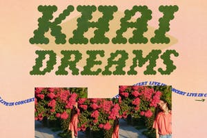 KHAI DREAMS with support tba