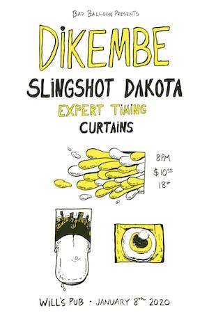 Dikembe, Slingshot Dakota, Expert Timing & Curtains