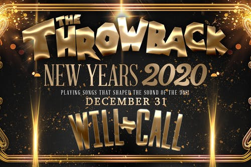 The Throwback NYE Party at Will Call