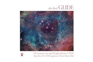 GLIDE: DC's Premier New Age DJ Night (The final Glide!)