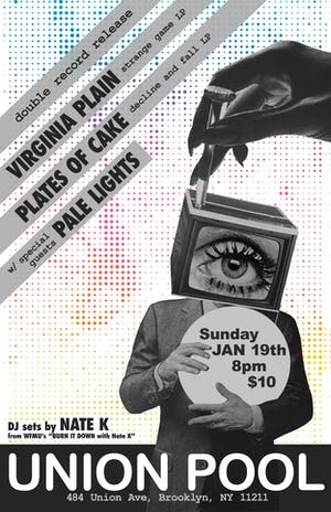 Virginia Plain(Record Release)•Plates of Cake(Record Release)•Pale Lights