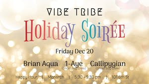 Vibe Tribe SF Happy Hour - Holiday Soiree