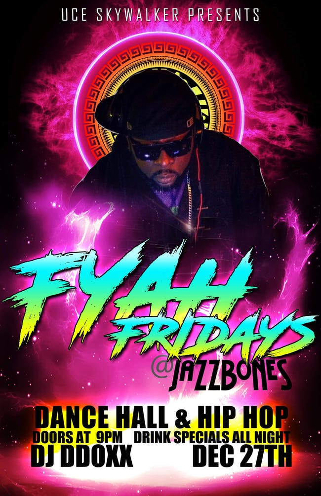 Fyah Friday//Dj DDOXX