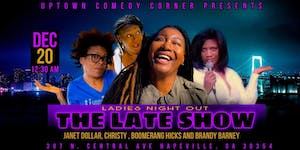 The Late Show: Ladies Night Out....