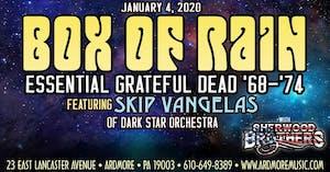 Box Of Rain - Essential Grateful Dead '68-'74 ft. Skip Vangelas (of DSO)