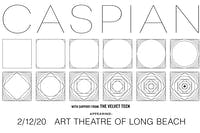 Caspian (at the Art Theatre of Long Beach)