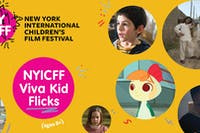 NYICFF Viva Kid Flicks