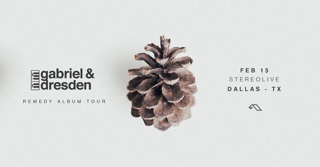 Gabriel & Dresden - Remedy Tour - Stereo Live Dallas