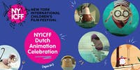 NYICFF Dutch Animation Celebration