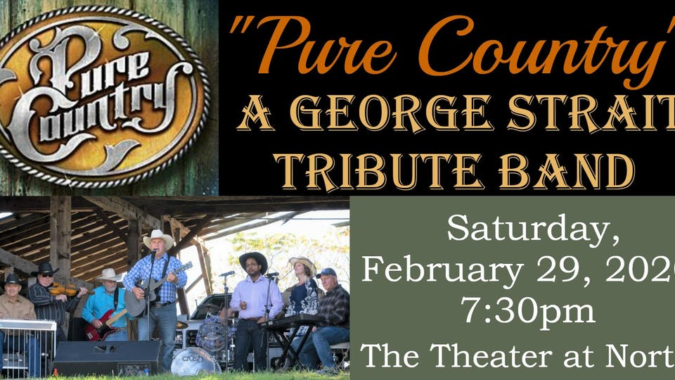 """""""Pure Country"""" The George Strait Tribute"""