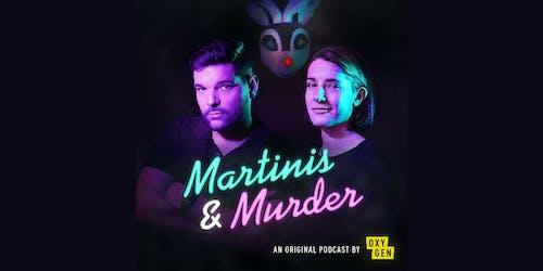 NBC Universal's Martinis & Murder Podcast