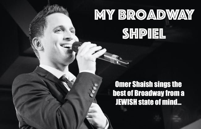 """""""My Broadway Shpiel""""- The Best of Broadway from a Jewish State Of Mind!"""